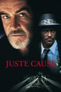 "Affiche du film ""Juste Cause"""