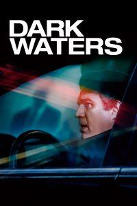 """Affiche du film """"Dark Waters"""""""