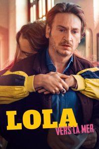 "Affiche du film ""Lola vers la mer"""
