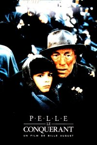 """Affiche du film """"Pelle le conquérant"""""""