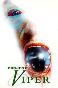 "Affiche du film ""Projet Viper"""