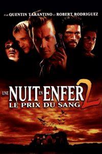 """Affiche du film """"Une Nuit en enfer 2 : Le prix du sang"""""""