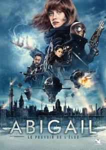 """Affiche du film """"Abigail : Le pouvoir de l'élue"""""""