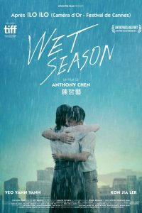 "Affiche du film ""Wet Season"""