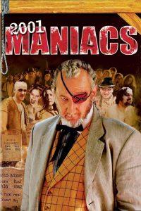 "Affiche du film ""2001 Maniacs"""