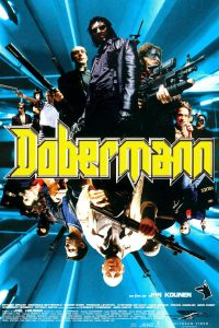"Affiche du film ""Dobermann"""