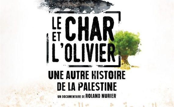 """Affiche du film """"Le char et l'olivier, une autre histoire de la Palestine"""""""