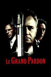 """Affiche du film """"Le Grand Pardon"""""""