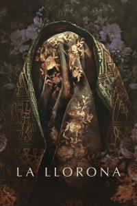 """Affiche du film """"La Llorona"""""""