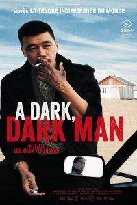 """Affiche du film """"A Dark, Dark Man"""""""