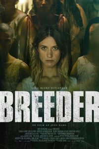 """Affiche du film """"Breeder"""""""