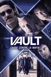 """Affiche du film """"Vault : Casse contre la mafia"""""""