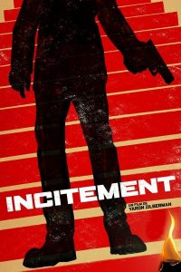 "Affiche du film ""Incitement"""