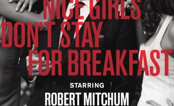 "Affiche du film ""Nice Girls Don't Stay for Breakfast"""