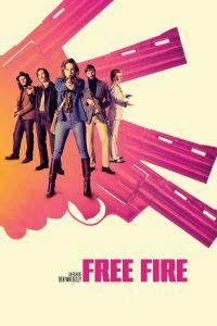 "Affiche du film ""Free Fire"""