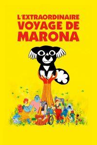 """Affiche du film """"L'Extraordinaire Voyage de Marona"""""""