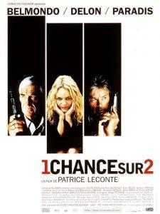 """Affiche du film """"1 chance sur 2"""""""
