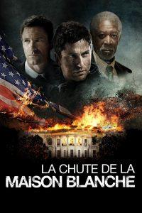 """Affiche du film """"La Chute de la Maison-Blanche"""""""